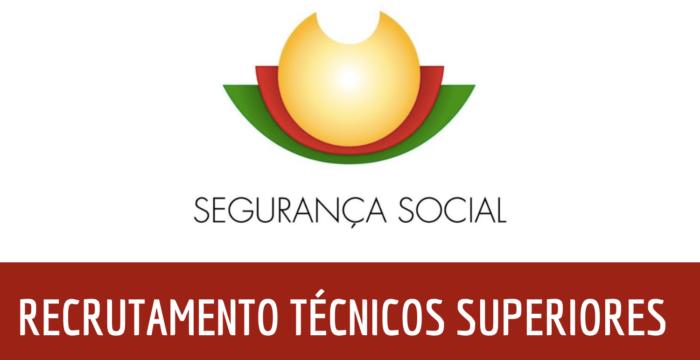 Segurança Social: Concursos abertos para Técnicos Superiores